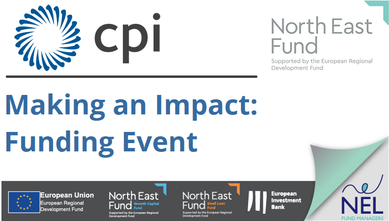 CPI and North East Fund Making an Impact event