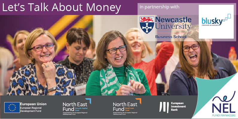 Lets Talk About Money Business Support with NEL, Newcastle University Business School, Digital Sparkles and Blusky
