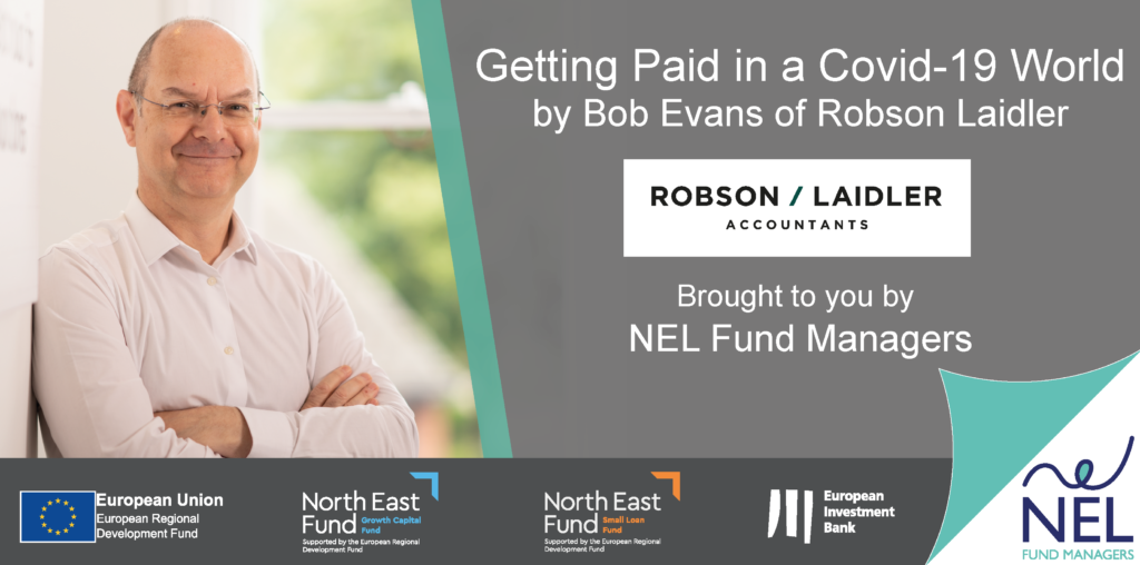 NEL Webinar: Getting Paid in a Covid-19 World with Bob Evans of Robson Laidler
