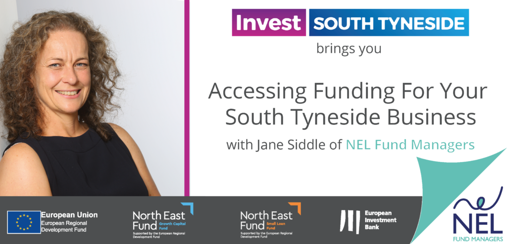 Jane Siddle of NEL Fund Managers - Accessing Funding for your South Tyneside Business